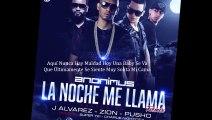 Anonimus Ft J Alvarez, Zion & Pusho - La Noche Me Llama (Official Remix)