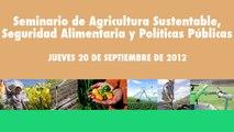 Seminario de agricultura sustentable, seguridad alimentaria y políticas públicas