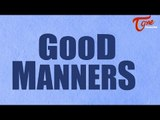 Good Manners Quotes | Famous Quotations Sayings On Manners