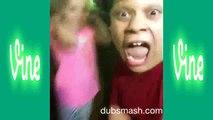 Dubsmash VINES Compilation 2015   Funny Dubsmash Videos