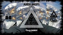 AXER DROPS - SELFIE #88 EDM electronic dance music records 2014