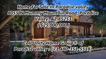 Paradise valley Homes For Sale by Unity Home Group® of Paradise valley   8055 N Mummy Mountain Road, Paradise Valley, AZ
