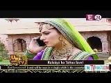 Jodha Akbar 16th July 2015 Rukaiya Ka Tattoo Love CineTvMasti.Com