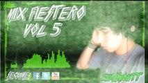 Mix Fiestero 2015 (Vol 5) (Cumbia, Reggaeton, Electro) (Acapellas Mix) Mix bolichero lo que suena