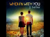 JJ Heller - When I'm With You - Boat Song - [Lyrics]