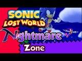 Sonic Lost World (WiiU) Gameplay - Nightmare Zone (NiGHTS into Dreams)