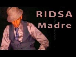 Ridsa - Madre