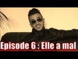 Episode 6 : Ridsa - Elle a mal
