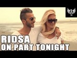 Ridsa - On part tonight   CLIP OFFICIEL HD