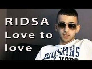 Ridsa - Love to love (lyrics)