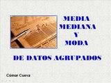 Media, Mediana y Moda de Datos Agrupados