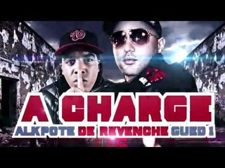 AlKpote ft. Gued1, Mas, Bsm - A charge de revanche