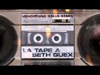 Seth Gueko | La Tape à Seth Guex | Album : Drive-by en caravane