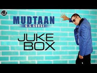 Mudtaan | G.S.Gorsi | Jukebox | Full Album | Japas Music