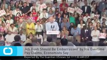 Jeb Bush Should Be Embarrassed' by His Overtime Pay Claims, Economists Say