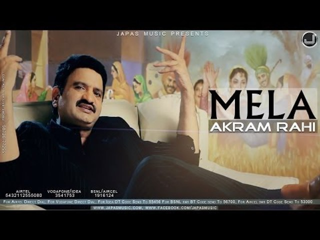 Mela | Akram Rahi | Udeek | Japas Music