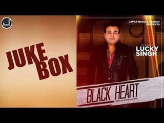 Black Heart | Lucky Singh | Jukebox | Full Album | Japas Music