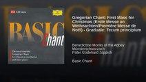 Gregorian Chant: First Mass for Christmas (Erste Messe an Weihnachten/Première Messe de Noël)...