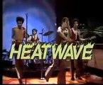 Heatwave - Too Hot Too Handle LIVE!