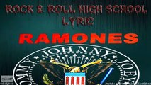 the ramones - rock n roll high school - lyric