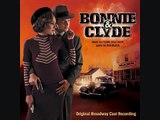 "2. ""Picture Show""- Bonnie and Clyde (Original Broadway Cast Recording)"
