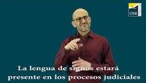 LA LENGUA DE SIGNOS ESTARÁN PRESENTE PROCESOS JUDICIALES