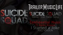 I Started A Joke (From Suicide Squad: The Album) [Official