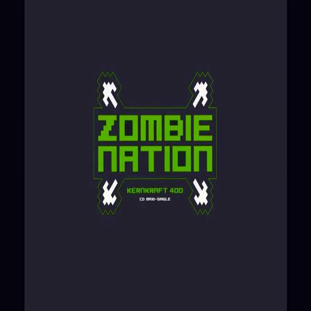 zombie nation kernkraft 400 riggi piros remix
