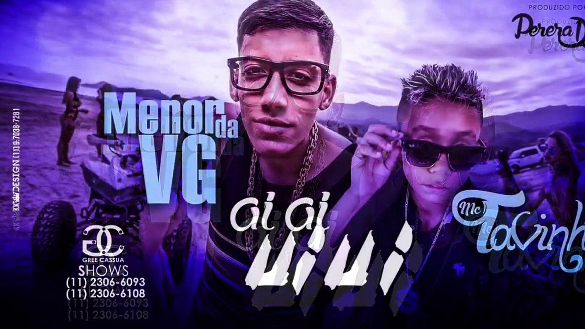 MC Menor da VG e MC Tavinho - Aiai Uiui - (Perera DJ) - Detona Funk SP