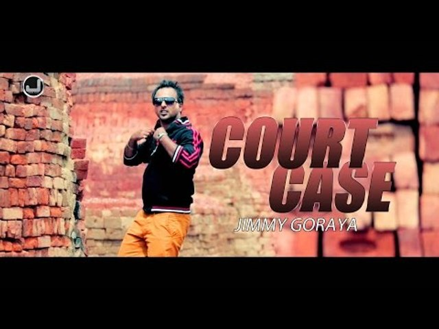 Court Case | Jimmy Goraya | New Punjabi Song 2015 | Japas Music