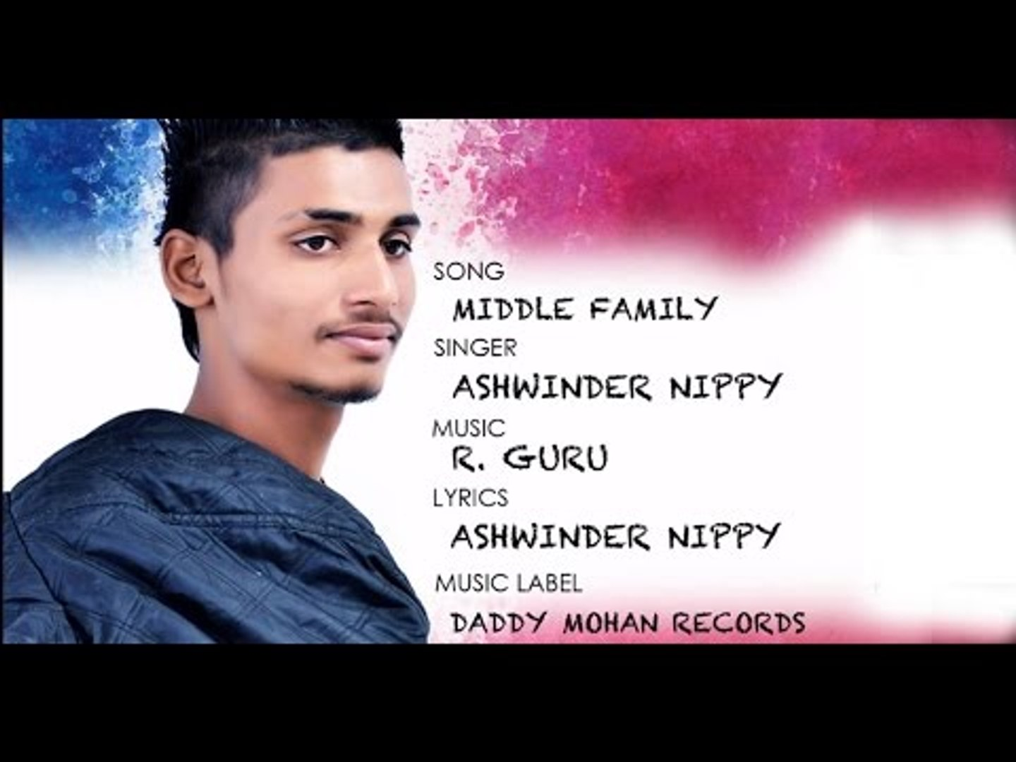 Middle Family - Ashwinder Nippy | Latest Punjabi Song