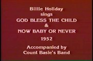 Billie Holiday & Count Basie - God Bless The Child - Now Bab