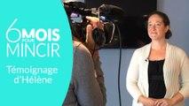6 MOIS POUR MINCIR – Témoignage d'Hélène (au bout de 2 mois)