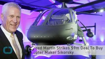 Lockheed Martin Strikes $9m Deal To Buy Helicopter Maker Sikorsky