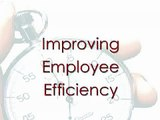 Improving Employee Efficiency (Time management)