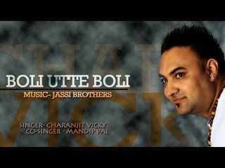 Charanjit Vicky - Boli Utte Boli