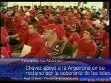 Hugo Chávez defendió la soberanía de las Islas Malvinas. Las Islas Malvinas, son argentinas.