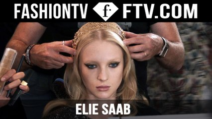 Elie Saab Backstage | Paris Haute Couture Fall/Winter 2015/16 | FashionTV