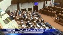 OTÁZKA POSLANECKÝCH PLATOV 24.9.2014