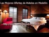 Hoteles en Medellin | Las Mejores Ofertas De Hoteles En Medellin