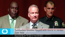 Tennessee Shooter Stayed With Uncle in Jordan Last Year