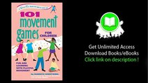 101 Movement Games for Children Fun and Learning with Playful Movement SmartFun Books PDF