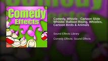 Comedy, Whistle - Cartoon Slide Whistle: Swirling Slide up