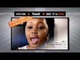 "TRACE STARS - VOTE Thandi SMS ""2"" to 33760"