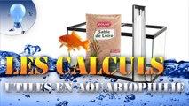 Les calculs utiles en aquariophilie - Astuces
