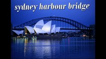 Sydney Harbour Bridge | sydney bridge |  Australia bridge sydney harbour bridge tour