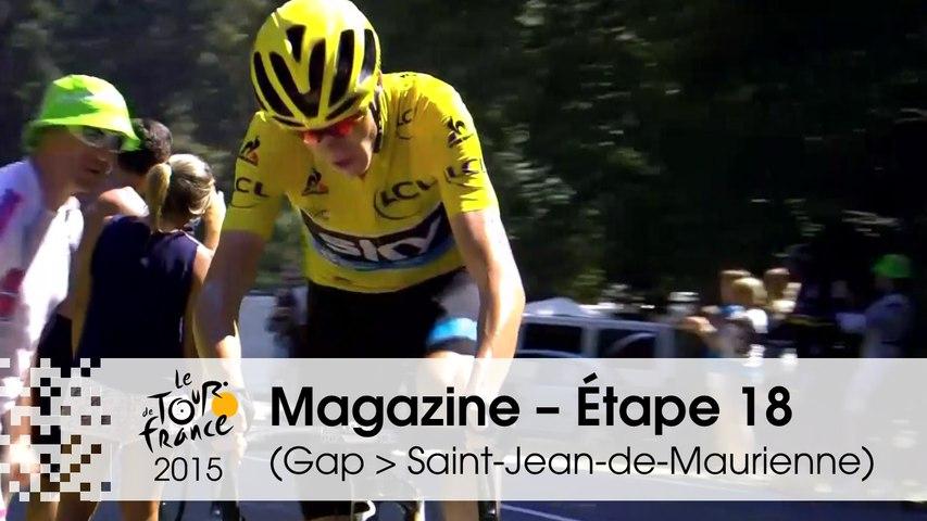 Magazine - Étape 18 (Gap > Saint-Jean-de-Maurienne) - Tour de France 2015