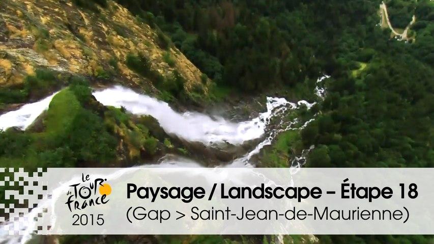 Paysage du jour / Landscape of the day - Étape 18 (Gap > Saint-Jean-de-Maurienne) - Tour de France 2015