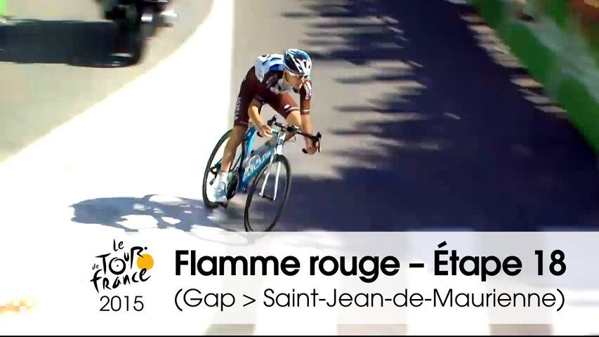 Flamme rouge / Last KM - Étape 18 (Gap > Saint-Jean-de-Maurienne) - Tour de France 2015