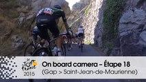 Caméra embarquée / On board camera – Etape 18 (Gap / Saint-Jean-de-Maurienne) - Tour de France 2015